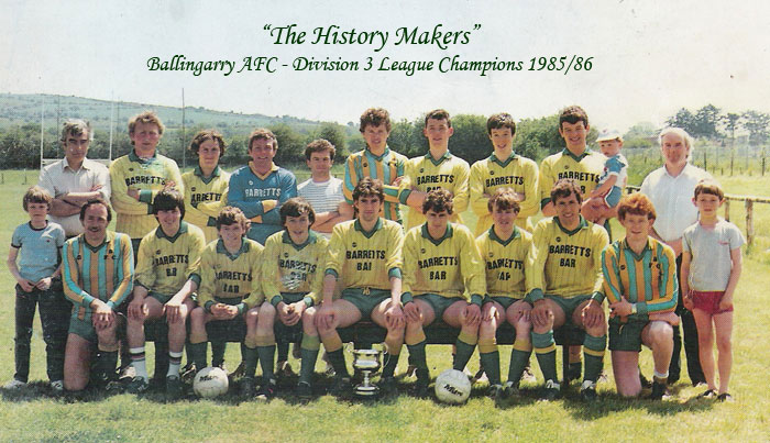 Ballingarry AFC - Division 3 winners 1985/86