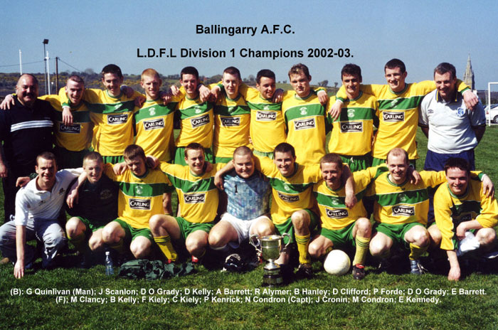 Ballingarry AFC Division 1 league winners 2002/03