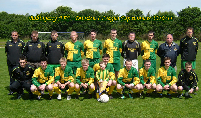 Ballingarry AFC - Division 1 League cup winners 2010/11