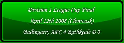 Division 1 League Cup final 2008